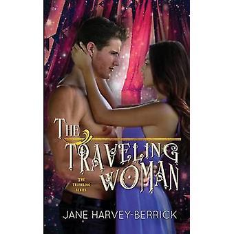 The Traveling Woman by HarveyBerrick & Jane