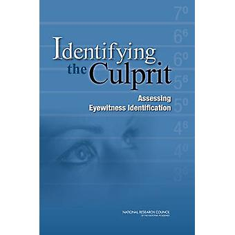 Identifying the Culprit - Assessing Eyewitness Identification by Commi