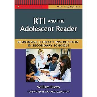 RTI y el lector de adolescentes - Instrucción de alfabetización responsiva en sec