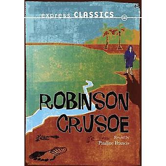 Robinson Crusoe by Daniel Defoe - 9781783220717 Book