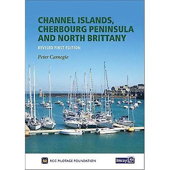 Cherbourg Peninsula & North Brittany by RCC Pilotage Foundation -