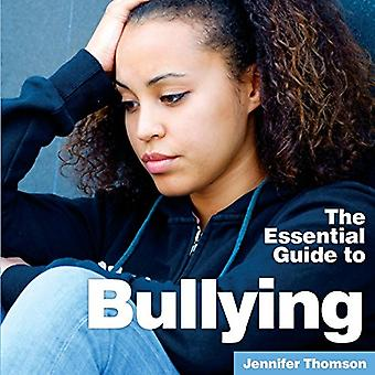 Bullying - The Essential Guide by Jennifer Thomson - 9781910843703 Book