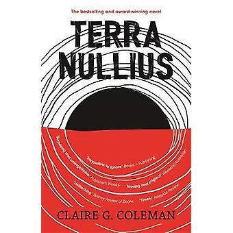 Terra Nullius by Claire G. Coleman - 9780733641923 Book