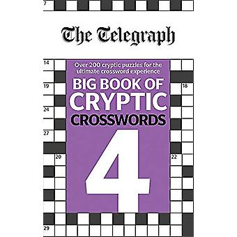 The Telegraph Big Book of Cryptic Crosswords 4 by Telegraph Media Gro
