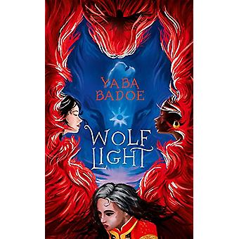 Wolf-Light by Wolf-Light - 9781786695512 Book