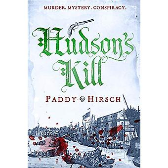 Hudson'S Kill by Paddy Hirsch - 9781786498168 Book