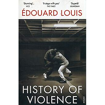 History of Violence by Edouard Louis - 9781784706074 Book