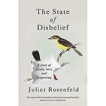 The State of Disbelief - A story of death - love and forgetting by Jul