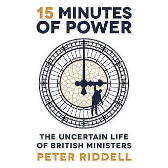 15 Minutes of Power by Peter Riddell