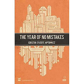 The Year of No Mistakes