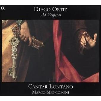 Lontano/Mencoboni - Diego Ortiz: Importazione USA Ad Vesperas [CD]