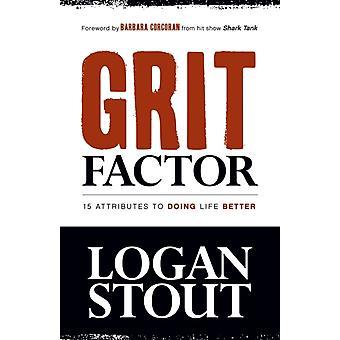 Grit Factor by Stout & Logan