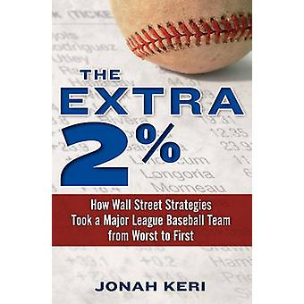 The Extra 2 by Jonah Keri