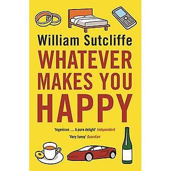 كل ما يجعلك سعيدا من قبل ساتكليف ووليام