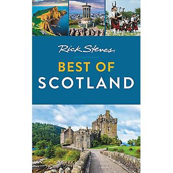 Rick Steves Best of Scotland Tweede editie door Cameron HewittRick Steves
