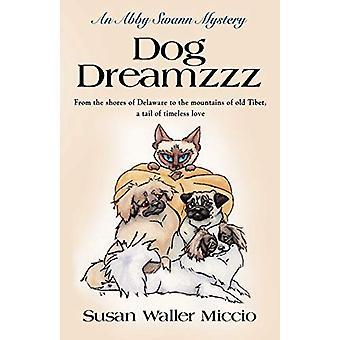 Dog Dreamzzz by Susan Waller Miccio - 9780976728290 Book