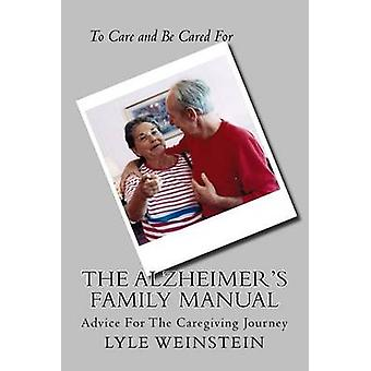 The Alzheimer's Family Manual by Lyle Weinstein - 9781511743464 Book