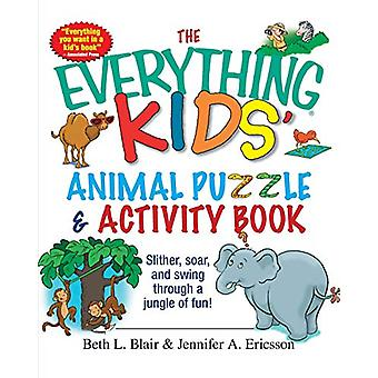 The Everything Kids' Animal Puzzles and Activity Book - Slither - Soar