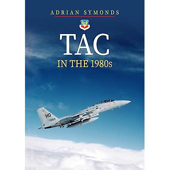 TAC in the 1980s by Adrian Symonds