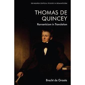 Thomas De Quincey Intérprete Oscuro Romanticismo en Traducción Edimburgo Estudios Críticos en Romanticismo