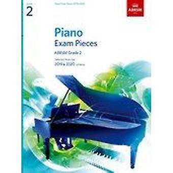 Piano exam stycken 2019 & 2020, ABRSM Grade 2 9781786010209 Paperback