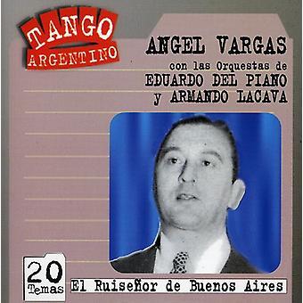 Angel Vargas - importação EUA El Ruisenor De Buenos Aires [CD]