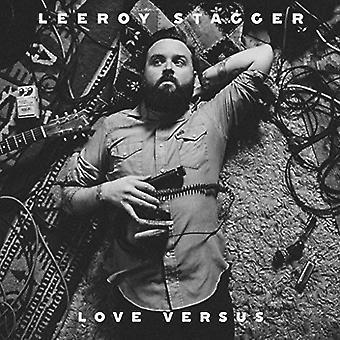 Leeroy Stagger - Love Versus [CD] USA import