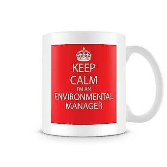 Keep Calm I'm An Enviromental Manager Printed Mug