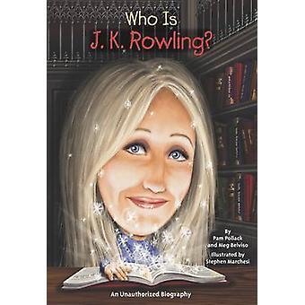 Wie is J.K. Rowling? door Pam Pollack - Meg Belvisio - 9780448458724 boek