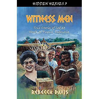 Todistaja miesten - tositarinoita Jumalan työtä Papua - Indonesia, jonka ka