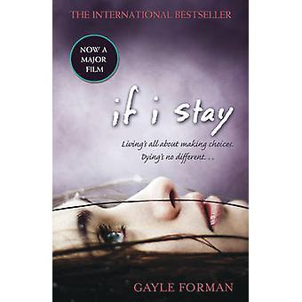 Wenn ich von Gayle Forman bleibe - buchen 9781862308312