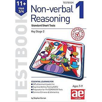 11 + التفكير غير اللفظي السنة 3/4 تيستبوك 1-الاختبارات القصيرة القياسية التي