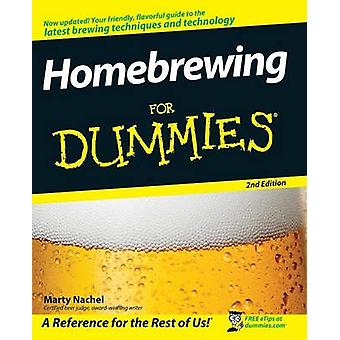 Homebrewing For Dummies 2e by Nachel & Marty