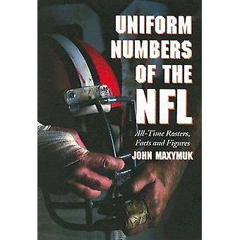 Uniforme des numéros de la NFL - listes de tous les temps - faits et chiffres par J