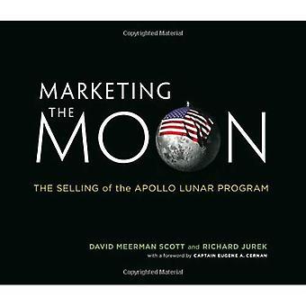 Vermarktung des Mondes: der Verkauf von der Apollo Mondprogramm
