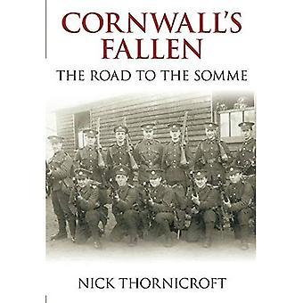 Cornwall è caduto: la strada per le Somme