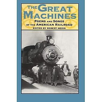 De fantastiska maskinerna: Dikter och sånger av amerikanska järnvägen