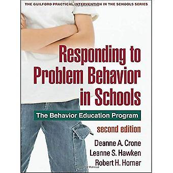 Répondre au problème de comportement dans les écoles: le programme d'études de comportement