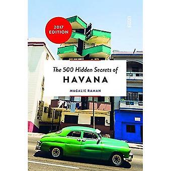 I 500 segreti nascosti dell'Avana
