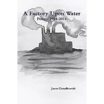 Une usine à eau par Cieradkowski & Jason