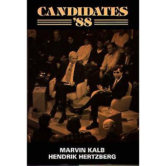 Candidates 88 by Kalb & Marvin