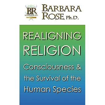 Realigning Religion by Rose & Barbara