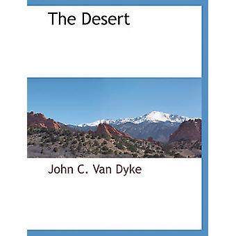 Le désert de Van Dyke & C. John