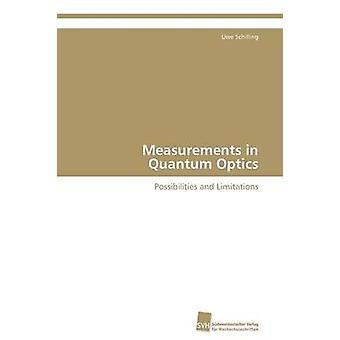 Measurements in Quantum Optics by Schilling Uwe