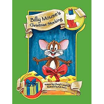 Billy Mouse's Christmas Stocking by Cheryl Campbell - Rob Peters - 97