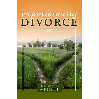 Experiencing Divorce by Dr H Norman Wright - 9781433650253 Book