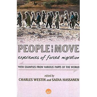People on the Move - Experiences of Forced Migration by Sadia Hassanen