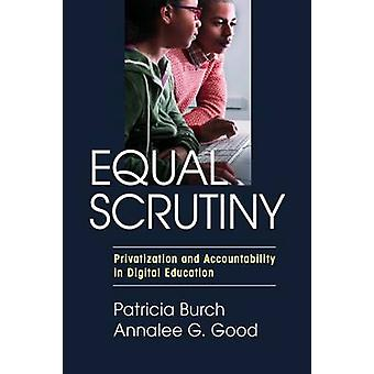 Equal Scrutiny - Privatization and Accountability in Digital Education