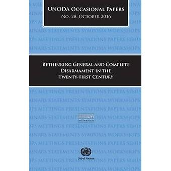 UNODA Occasional Papers Number 28 - October 2016 - Rethinking General