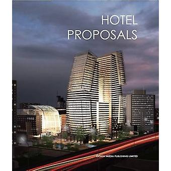 Hotel Proposals by James Yu - 9789881507129 Book